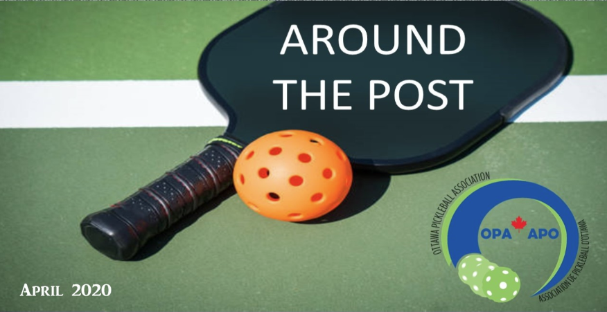 The OPA Just Released Their April Edition Of Around The Post